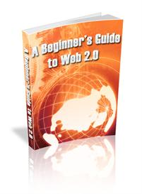 A Beginners Guide to Web 2.0 - MRR | eBooks | Business and Money