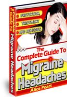 Complete Guide To Migraine Headaches | eBooks | Health