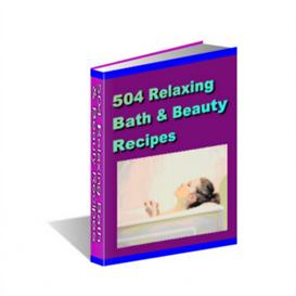 504 Bath and Beauty Recipes | eBooks | Arts and Crafts