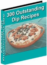 300 Outstanding Dip Recipes | eBooks | Food and Cooking