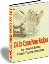 131 Ice Cream Maker Recipes | eBooks | Food and Cooking