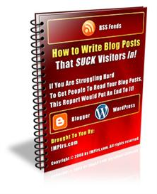How to Write Blog Posts That SUCK Visitors In. | eBooks | Internet