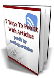 7 Ways To Profit With Articles - with Master Resale Rights | eBooks | Business and Money