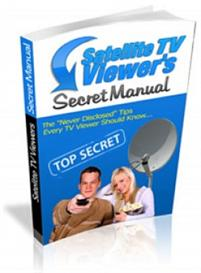 **NEW** Satelite TV Viewers Secret Manual  With Master Resale Rights | eBooks | Technical