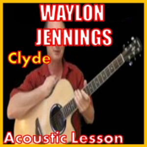 Learn to play Clyde by Waylon Jennings | Movies and Videos | Educational