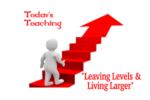 Leaving Levels & Living Larger | Audio Books | Religion and Spirituality