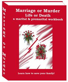 Marriage or Murder, Life or Death - Marital and Premarital Workbook for Her | Audio Books | Relationships