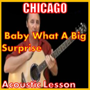 Learn to play Baby What A Big Surprise by Chicago | Movies and Videos | Educational