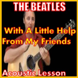 Learn to play With A Little Help From My Friends | Movies and Videos | Educational