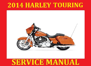 ?¤? 2014 hd harley davidson touring workshop service repair manual pdf road glide special king