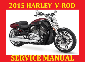 2015 harley davidson vrsc v-rod vrscdx vrscf service repair workshop shop manual pdf download