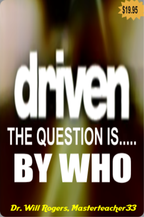 First Additional product image for - EVERY ONE IS DRIVEN.....But By Whom?