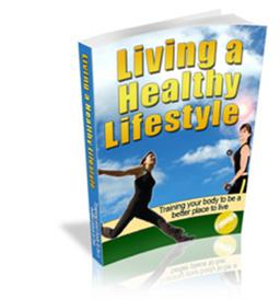 *NEW* Living A Healthy Lifestyle   With Master Resale Rights | eBooks | Health