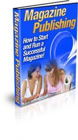 **new** magazine publishing - how to start and run a successful magazi
