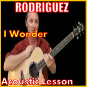 Learn to play I Wonder by Rodriguez | Movies and Videos | Educational