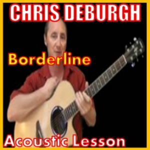 learn to play borderline by chris deburgh