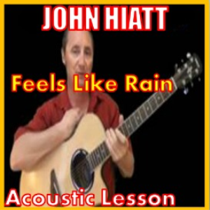 Learn to play Feels Like Rain by John Hiatt | Movies and Videos | Educational