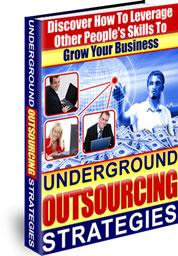 Underground Outsourcing Strategies - - - Master Resale Rights included | eBooks | Business and Money