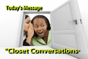 Closet Conversations | Movies and Videos | Religion and Spirituality