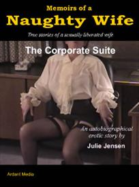 memoirs of a naughty wife, the corporate suite