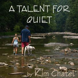 a talent for quiet