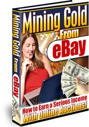 Mining Gold From Ebay With Master Resale Rights | eBooks | Business and Money