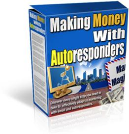 New Making Money With Autoresponders With Master Resale Rights | eBooks | Business and Money