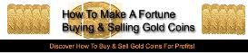 How To Make A Fortune Buying & Selling Gold Coins With Master Resale R | eBooks | Business and Money