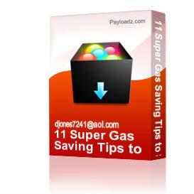 11 super gas saving tips to save money on gas