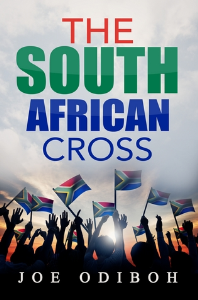 the south african cross, by joe odiboh