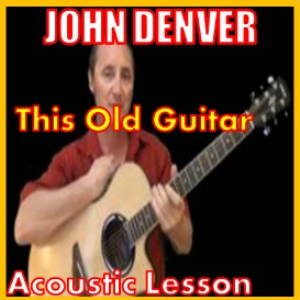 Learn to play This Old Guitar by John Denver | Movies and Videos | Educational