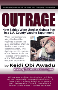 OUTRAGE: How Babies Were Used as Guinea Pigs in a L.A. County Vaccine Experiment, eBook by Keidi Awadu | eBooks | Science