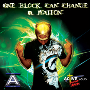 A Factor 2015 - One Block Can Change A Nation (Album) | Music | Rap and Hip-Hop