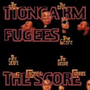 tionga rm fugees_the score rm