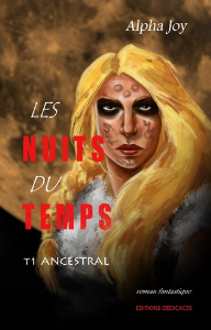 Les Nuits du temps. Tome 1 : Ancestral, par Alpha Joy | eBooks | Science Fiction