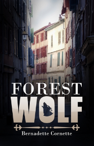 Forest Wolf, by Bernadette Cornette | eBooks | True Crime