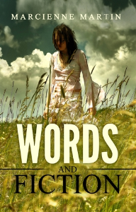 Words and Fiction, by Marcienne Martin | eBooks | Fiction