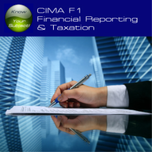 CIMA F1 Financial Reporting & Taxation | Software | Training