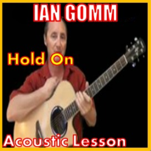 Learn to play Hold On by Ian Gomm | Movies and Videos | Educational