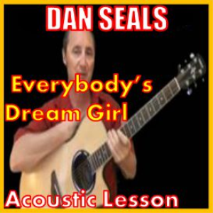 Learn to play Everybody's Dream Girl by Dan Seals | Movies and Videos | Music Video