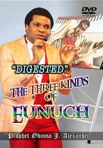"""digested"" The Three Kinds Of Eunuch. 