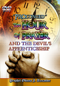 """prolonged"" The Hour Of Prayer And Devil's Apprenticeship 