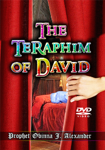 The Teraphim Of David | Movies and Videos | Religion and Spirituality