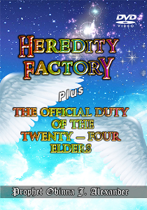 Heredity Factory Plus The Official Duty Of The Twenty-Four Elders | Movies and Videos | Religion and Spirituality
