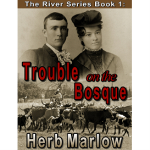 the river series, book 1: trouble on the bosque