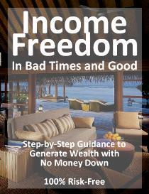 Income Freedom in Bad Times and Good | eBooks | Business and Money