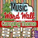 Music Word Wall CAMPING Theme | Other Files | Everything Else