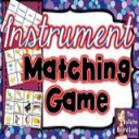 Instrument Matching Game | Other Files | Everything Else