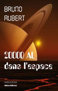 20000 AL dans l'espace, par Bruno Aubert | eBooks | Science Fiction