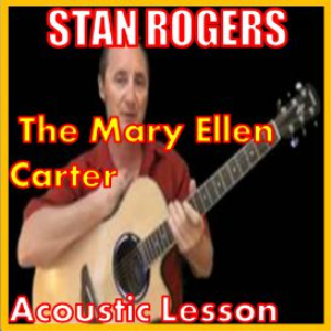 Learn to play The Mary Ellen Carter by Stan Rogers | Movies and Videos | Educational